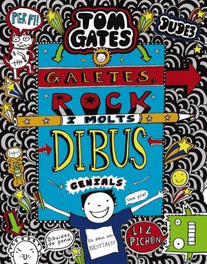TOM GATES: GALETES, ROCK  I MOLTS DIBUS GENIALS