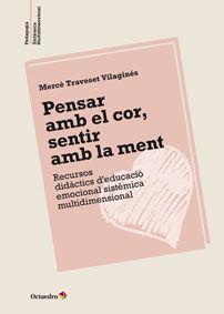 PENSAR AMB EL COR, SENTIR AMB LA MENT