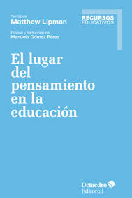 EL LUGAR DEL PENSAMIENTO EN LA EDUCACI?N