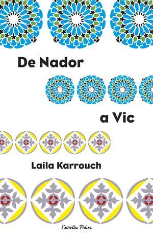 DE NADOR A VIC