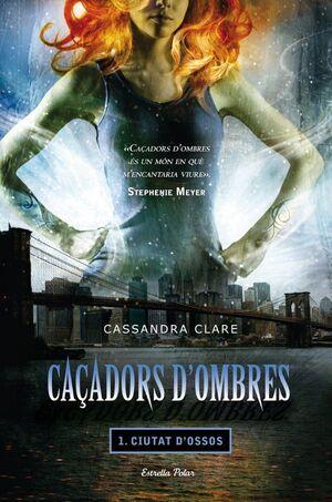 CAÇADORS D'OMBRES 1. CIUTAT D'OSSOS