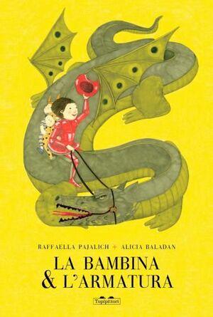 LA BAMBINA & L'ARMATURA