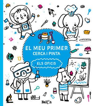 EL MEU PRIMER CERCA I PINTA - ELS  OFICIS