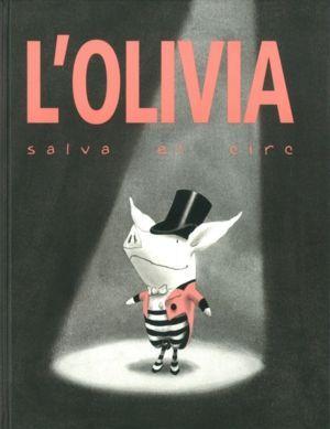 L'OLIVIA SALVA EL CIRC