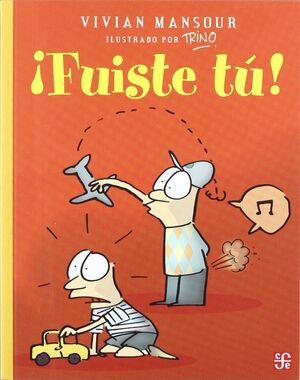 FUISTE TU